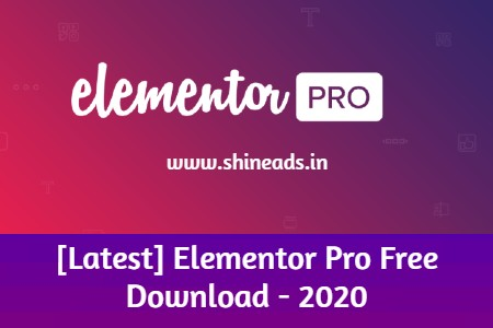 [Latest] Elementor Pro Free Download - 2020