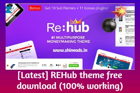 [Latest] REHub theme free download (100% working)