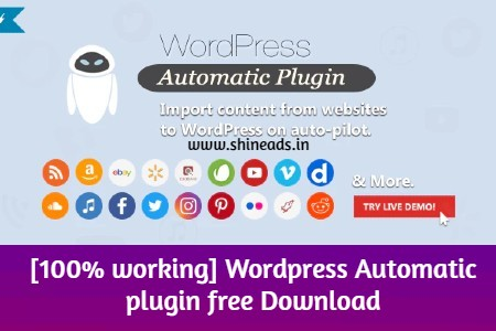 [100% working] WordPress Automatic plugin free Download