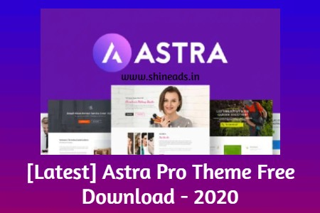 [Latest] Astra Pro Theme Free Download - 2020