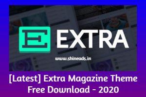 [Latest] Extra Magazine Theme Free Download - 2020