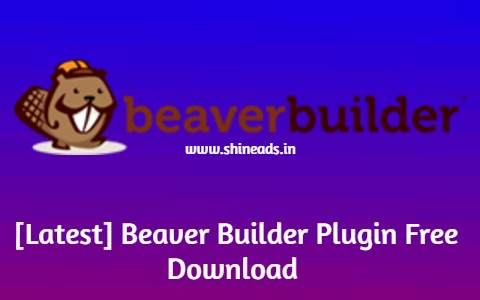 [Latest] Beaver Builder Plugin Free Download