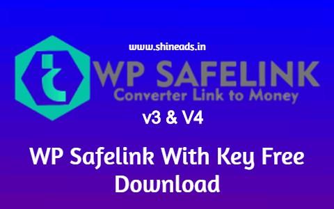 [Latest] WP Safelink With Key Free Download (v3 and v4)