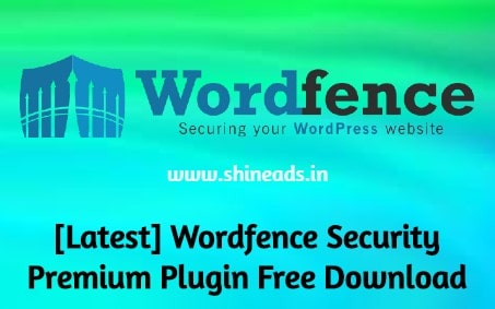 [Latest] Wordfence Security Premium Plugin Free Download