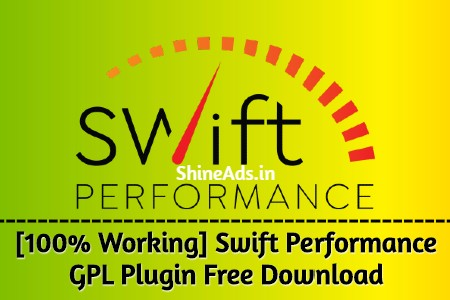 [100% Working] Swift Performance GPL Plugin Free Download