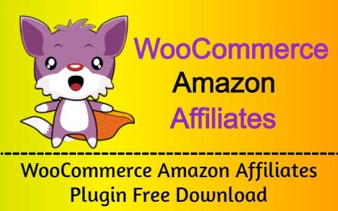 WooCommerce Amazon Affiliates Plugin Free Download