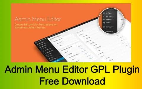 Admin Menu Editor GPL Plugin Free Download