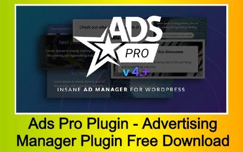 Ads Pro Plugin - WordPress Advertising Manager Plugin Free Download