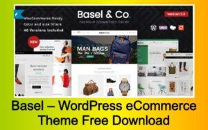 Basel – WordPress Responsive eCommerce Theme Free Download
