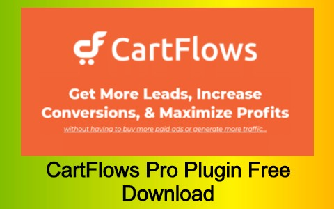 CartFlows Pro Plugin Free Download