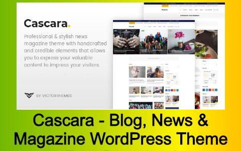Cascara - Blog, News & Magazine WordPress Theme Free Download