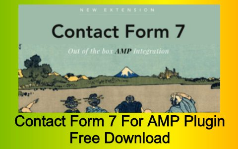 Contact Form 7 For AMP Plugin Free Download