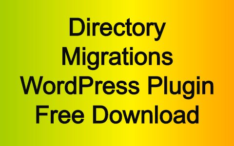 Directory Migrations WordPress Plugin Free Download