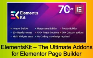 ElementsKit – The Ultimate Addons for Elementor Page Builder Free Download