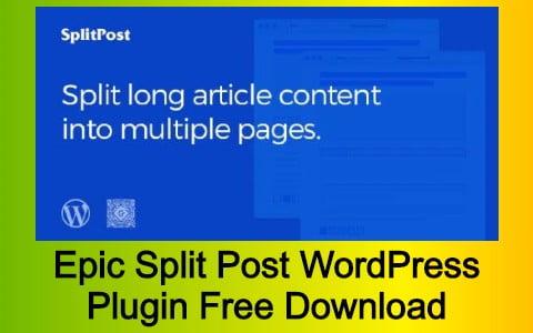 Epic Split Post WordPress Plugin Free Download