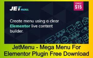 JetMenu - Mega Menu For Elementor Plugin Free Download