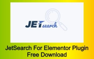 JetSearch For Elementor Plugin Free Download