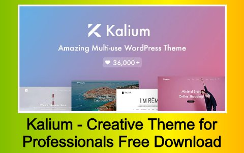 Kalium - Creative Theme for Professionals Free Download