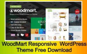 WoodMart Responsive WooCommerce WordPress Theme Free Download