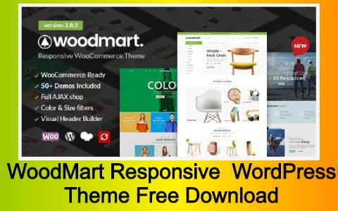 WoodMart Responsive WooCommerce WordPress Theme Free Download