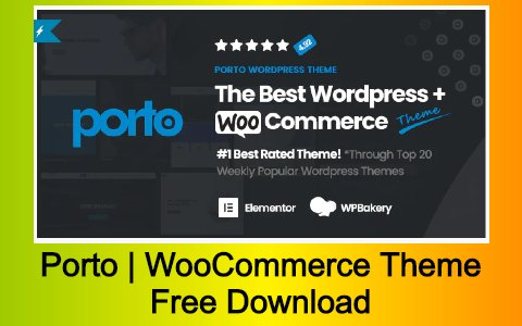 Porto | Multipurpose & WooCommerce Theme Free Download