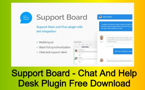 Support Board - Chat And Help Desk Plugin Free Download