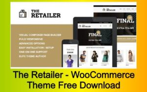 The Retailer - WooCommerce Theme Free Download