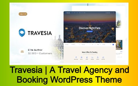 Travesia | A Travel Agency and Booking WordPress Theme Free Download