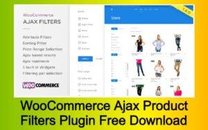 WooCommerce Ajax Product Filters Plugin Free Download