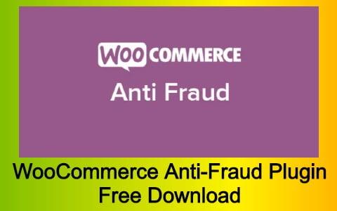 WooCommerce Anti-Fraud Plugin Free Download