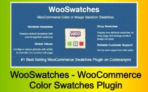 WooSwatches - WooCommerce Color or Image Variation Swatches Plugin