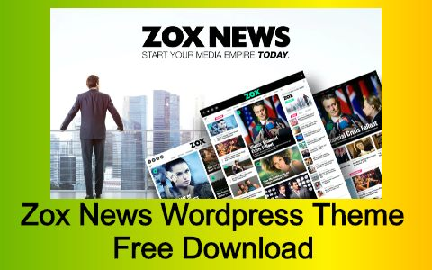 Zox News WordPress Theme Free Download