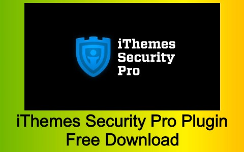 iThemes Security Pro Plugin Free Download