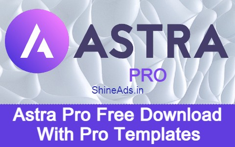 Astra Pro Free Download With Pro Templates