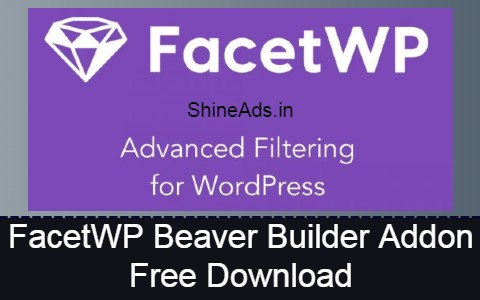 FacetWP Beaver Builder Addon Free Download
