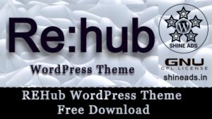REHub Wordpress Theme Free Download