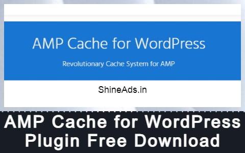 AMP Cache for WordPress Plugin Free Download