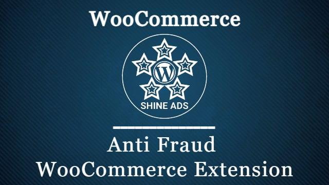 Anti Fraud WooCommerce Extension