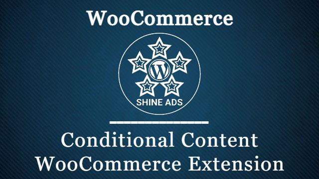 Conditional Content WooCommerce Extension