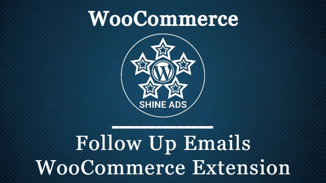 Follow Up Emails WooCommerce Extension