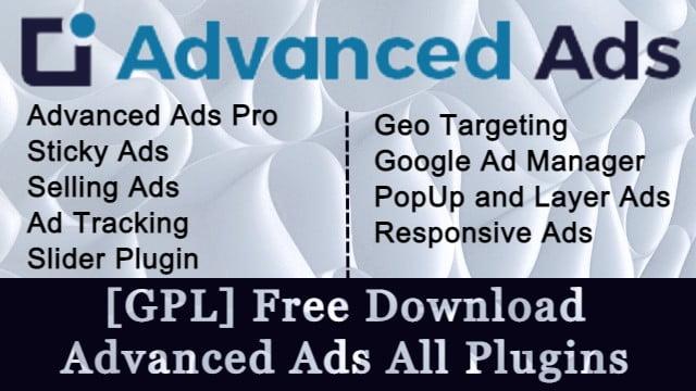 [GPL] Free Download  Advanced Ads All Plugins