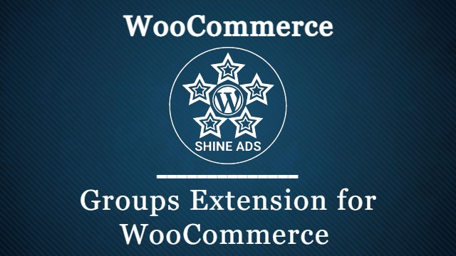 Groups Extension for WooCommerce