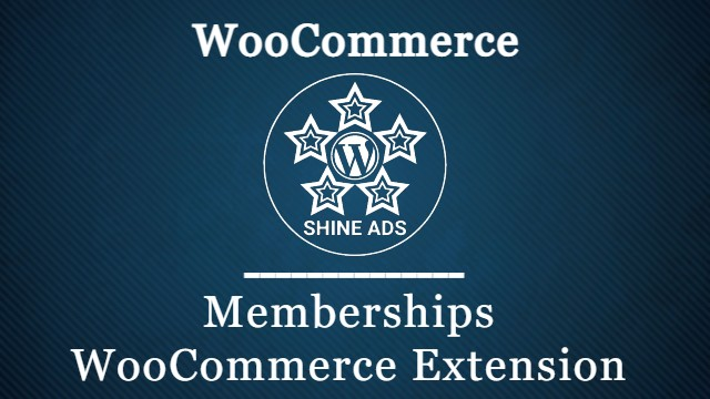 Memberships WooCommerce Extension