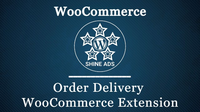 Order Delivery WooCommerce Extension