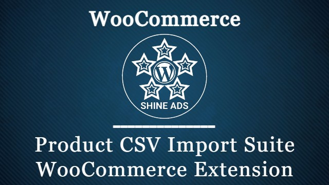 Product CSV Import Suite WooCommerce Extension