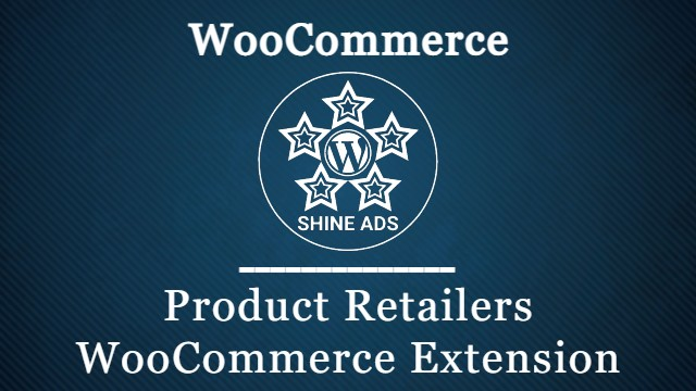Product Retailers WooCommerce Extension
