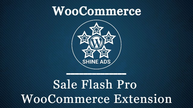 Sale Flash Pro WooCommerce Extension