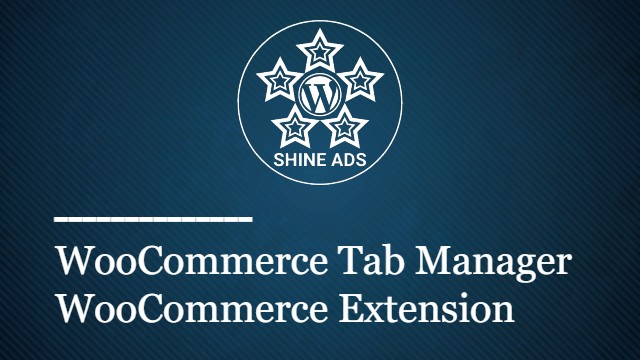 WooCommerce Tab Manager WooCommerce Extension