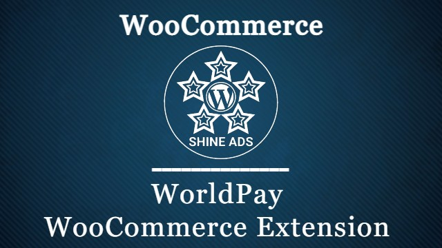 WorldPay WooCommerce Extension
