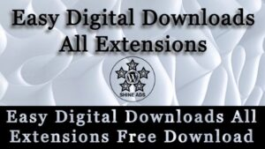 Easy Digital Downloads All Extensions Free Download